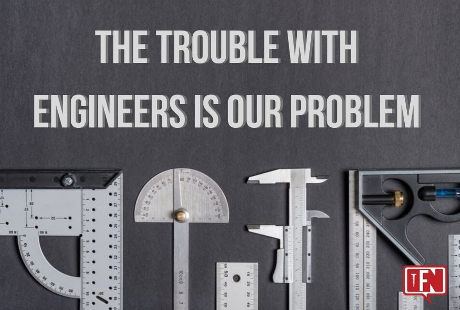 The-Trouble-With-R&D Engineers