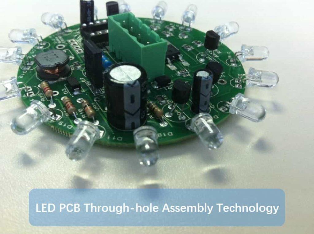 LED PCB Through-hole Assembly Technology